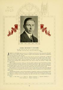 James Benedict Connors, page 77, Sub Turri, 1927. In addition to Glee Club, this 1927 graduate of Boston College from Malden, MA, also participated in the Stylus, the History Academy and the Physics Academy.