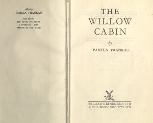 Title page of the Willow Cabin by Pamela Frankau
