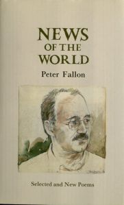 News of the World by Peter Fallon, published by the Gallery Press.