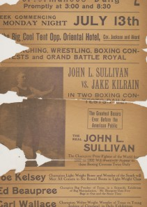 A poster advertising a bout between John L. Sullivan and Jake Kilrain, circa 1895-1918. Box 1, Folder 1, John Lawrence Sullivan Papers, MS.2012.013, John J. Burns Library, Boston College.