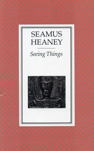 <i>Seeing Things</i> by Seamus Heaney, Faber & Faber, London: 1991. Two hundred and fifty copies of <i>Seeing Things</i> have been specially bound and signed by the author. This is number 186.