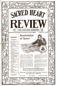 "<i>Sacred Heart Review</i>, <a href=""http://newspapers.bc.edu/cgi-bin/bostonsh?a=d&d=BOSTONSH19100813-01&e=-------en-20--1--txt-IN-----"">August 13, 1910</a>, Vol. 44, No. 8."
