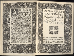 This 1910 edition of Warren Hastings: A Biography is an excellent example of the beautiful title page that editions of EML had until the mid 1930's. It was designed by Reginald Knowles and is inspired by the works of William Morris, a 19th century artist who founded the Kelmscott Press. Each of the thirteen subject areas of EML had a different design and quote. This quote (for biography) is by John Milton. This volume is from the Williams Collection.