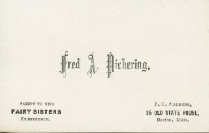Fred A. Pickering business card, 1872-1873, Box 1, Folder 4, Greater Boston Area Materials, MS.2013.020, John J. Burns Library, Boston College.