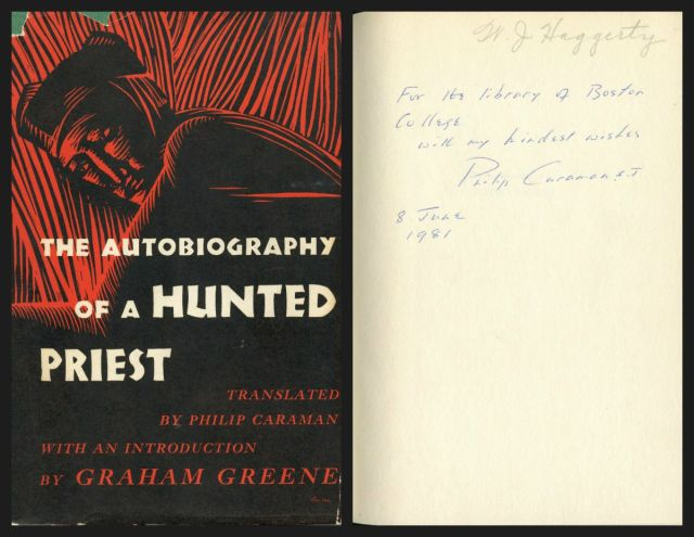 The cover of John Gerard: The Autobiography of a Hunted Priest and the sign first page showing that the book was signed by Philip  Caraman, S.J.