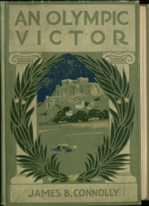Cover from An Olympic Victor by James B. Connolly, John J. Burns Library, Boston College.