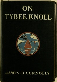 Cover from On Tybee Knoll by James B. Connolly, John J. Burns Library, Boston College.