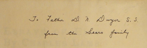 Inscription on flyleaf in Essays of Elia, Charles Lamb, East Arurora NY: Roycrofters, 1899 PR 4861 .A1 1899 GENERAL