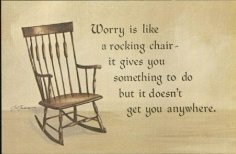 Illustrated short poem: Worry is like a rocking chair- it gives you something to do but it doesn't get you anywhere