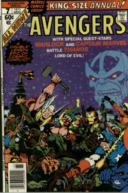 Cover Page of Avengers Annual #7. Editor: Archie Goodwin. Completed by: Joe Rubinstein, Tom Orzechowski, Petra Goldberg, and Jim Starlin. Burns Library, Edward Kane Collection, Avengers Annual, 1977.