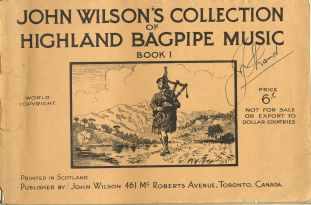 Cover, signed by J. Shand, of John Wilson's Collection of Highland Bagpipe Music, Book 1.