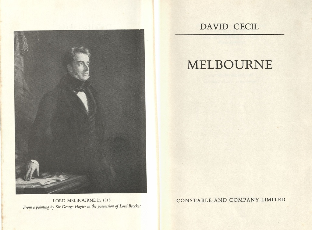 Image of frontispiece and half title page of David Cecil biography Melbourne showing portrait of Lord Melbourne.